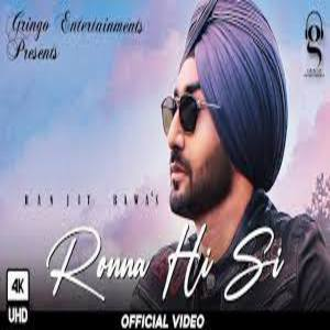 Ronna Hi Si Lyrics - Ranjit Bawa