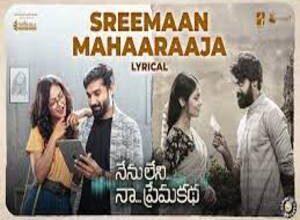Photo of Sreemaan Mahaaraaja Lyrics –  Nenu Leni Naa Premakatha Movie