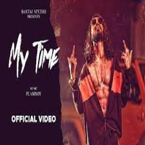 MY TIME Lyrics - EMIWAY BANTAI