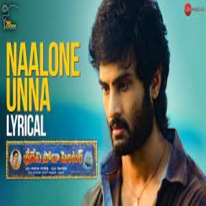Naalone Unna Lyrics - Sridevi Soda Center Movie