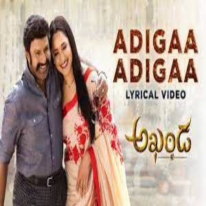Adigaa Adigaa Lyrics - Akhanda Movie