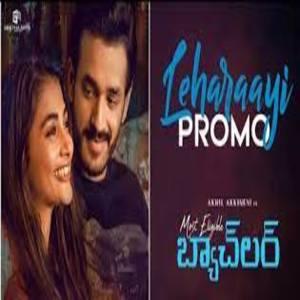 Leharaayi Lyrics - Most Eligible Bachelor Movie