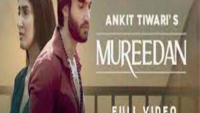 Photo of Mureedan Lyrics – Ankit Tiwari
