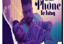 Photo of PHONE TE ISHQ Lyrics – Parry Sidhu – Punjabi song